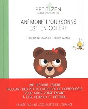 """Afficher """"Anémone l'oursonne est en colère"""""""
