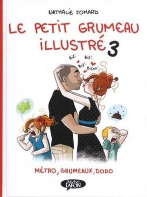 """Afficher """"Le petit grumeau illustré n° 3 Métro, grumeaux, dodo"""""""