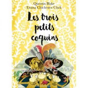 vignette de 'Les trois petits coquins (Quentin Blake)'