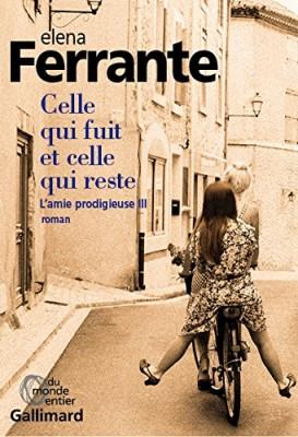 """Afficher """"L'Amie prodigieuse n° 3 Celle qui fuit et celle qui reste"""""""