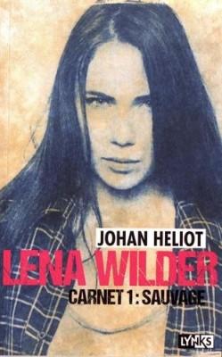 """Afficher """"Lena Wilder n° 1Sauvage"""""""
