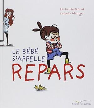 """Afficher """"Le Bébé s'appelle Repars"""""""