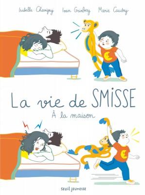 """Afficher """"La vie de Smisse À la maison"""""""