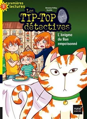 """Afficher """"Les Tip-Top détectives n° 4L'énigme du flan empoisonné"""""""