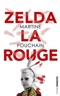 vignette de 'Zelda la Rouge (Martine Pouchain)'