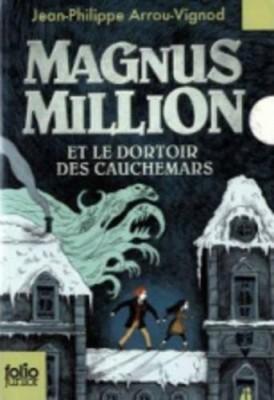 vignette de 'Magnus Million et le dortoir des cauchemars (Jean-Philippe Arrou-Vignod)'