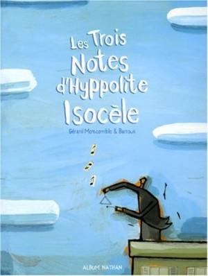 """Afficher """"Les trois notes d'Hyppolite Isocèle"""""""