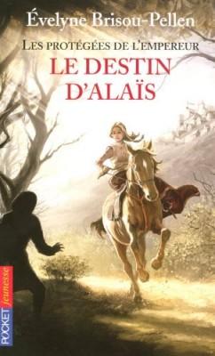 """Afficher """"Les Protégées de l'empereur n° 2 Le destin d'Alaïs"""""""
