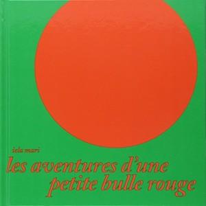 """Afficher """"Les Aventures d'une petite bulle rouge"""""""