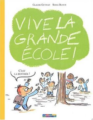 """Afficher """"Vive la grande école !"""""""