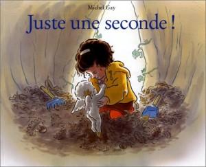 "Afficher ""Juste une seconde"""