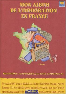 """Afficher """"Mon album de l'immigration en France"""""""