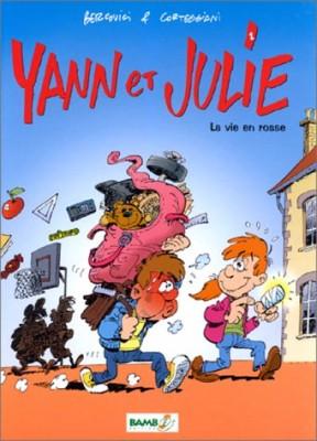 """Afficher """"Yann et Julie n° 1La vie en rosse"""""""