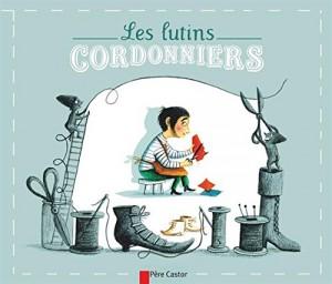 """Afficher """"Les lutins cordonniers"""""""