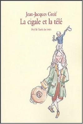 """Afficher """"La cigale et la télé"""""""