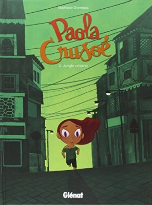 "Afficher ""Paola Crusoé n° 3 Jungle urbaine"""