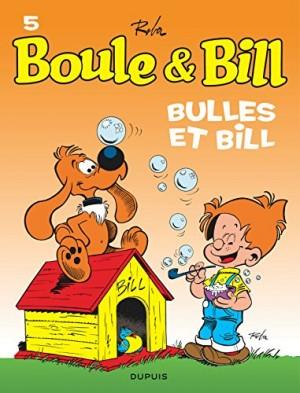 "Afficher ""Boule & Bill n° 5 Bulles et Bill"""