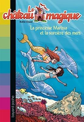 """Afficher """"Le château magique n° 11 La princesse Marissa et la sorcière des mers"""""""