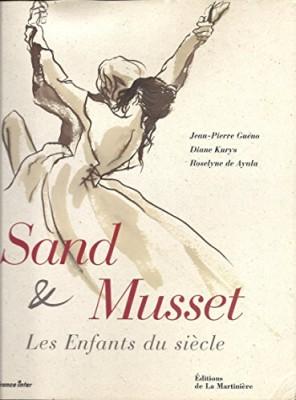 """Afficher """"Sand et Musset"""""""