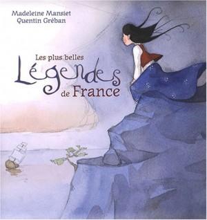 """Afficher """"Les plus belles légendes de France"""""""