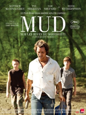 """Afficher """"Mud - Sur les rives du Mississippi"""""""