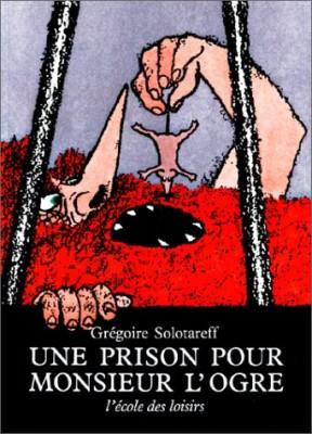 """Afficher """"Une Prison pour M. l'Ogre"""""""