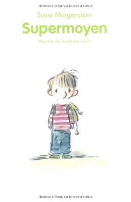 vignette de 'Supermoyen (Susie Morgenstern)'