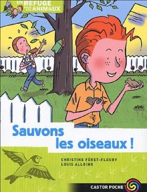 """Afficher """"Un refuge pour les animaux n° 4 Sauvons les oiseaux"""""""