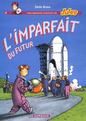 """Afficher """"Jules Tome 1 : L'imparfait du futur"""""""