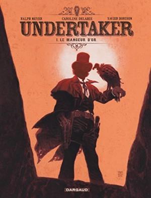 """Afficher """"Undertaker n° 1 Le mangeur d'or"""""""