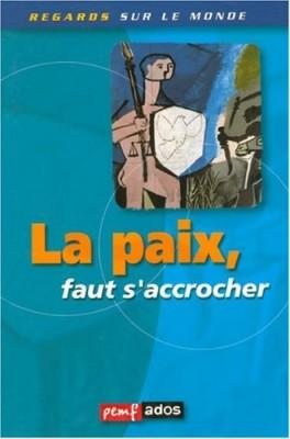 """Afficher """"La Paix, faut s'accrocher"""""""