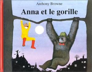 """Afficher """"Anna et le gorille"""""""