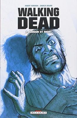 """Afficher """"Walking dead n° 4 Amour et mort"""""""