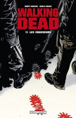 "Afficher ""Walking dead n° 11 Les chasseurs : 11"""