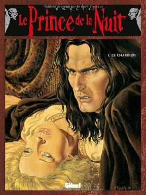 """Afficher """"Le prince de la nuit n° 1Le chasseur"""""""