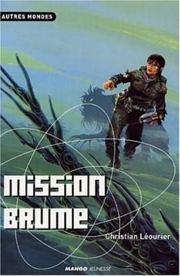 """Afficher """"Mission brume"""""""