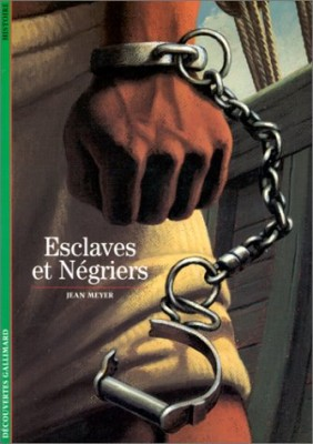 """Afficher """"Esclaves et négriers"""""""