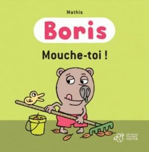 """Afficher """"BorisMouche-toi !"""""""