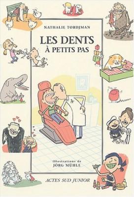 """Afficher """"Les Dents à petits pas"""""""