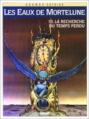 """Afficher """"Les Eaux de Mortelune n° 10 La Recherche du temps perdu"""""""