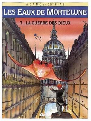 """Afficher """"Les Eaux de Mortelune n° 7 La Guerre des dieux"""""""