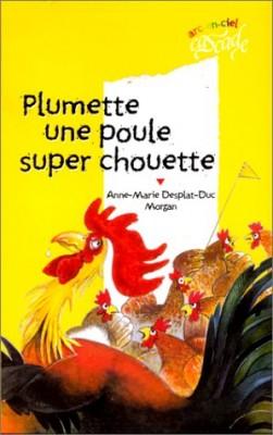 """Afficher """"Plumette, une poule super chouette"""""""