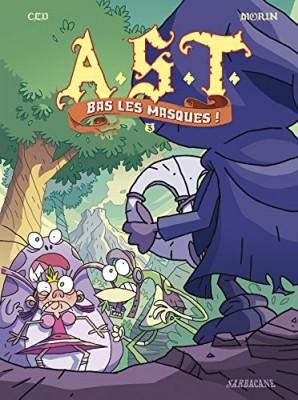 """Afficher """"A.S.T. n° 3 Bas les masques !"""""""