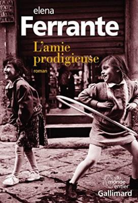 vignette de 'L'amie prodigieuse (Ferrante, Elena)'