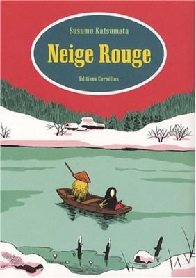 "Afficher ""Neige Rouge"""