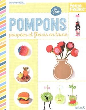 """Afficher """"Pompons, poupées et fleurs en laine"""""""