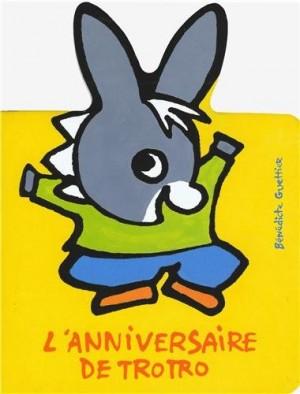 """Afficher """"L'anniversaire de Trotro"""""""