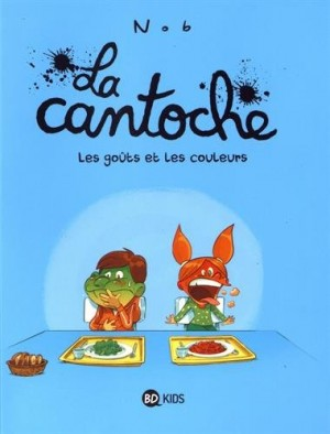 """Afficher """"La Cantoche : Les goûts et les couleurs"""""""