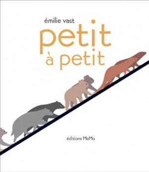 vignette de 'Petit à petit (Emilie Vast)'