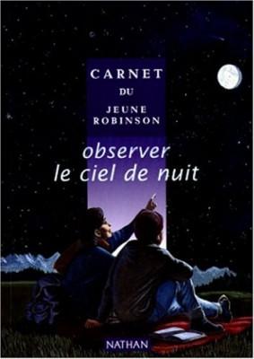 """Afficher """"Observer le ciel de nuit"""""""